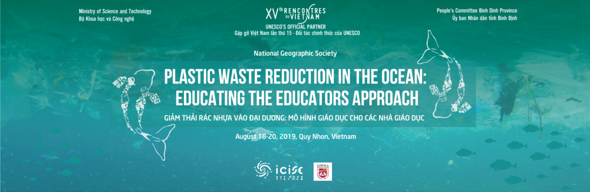 Reduction of plastic waste to the ocean in Vietnam : Educating the educators approach
